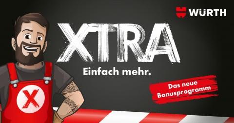 XTRA. Das neue Bonusprogramm der Würth AG